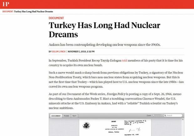 """Foreign Policy (FP), """"Türkiye'nin Uzun Zamandır Nükleer Hayalleri Var"""" başlıklı bir haber yayımladı."""
