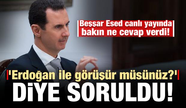 Esed'e 'Erdoğan ile görüşür müsünüz?' sorusu...