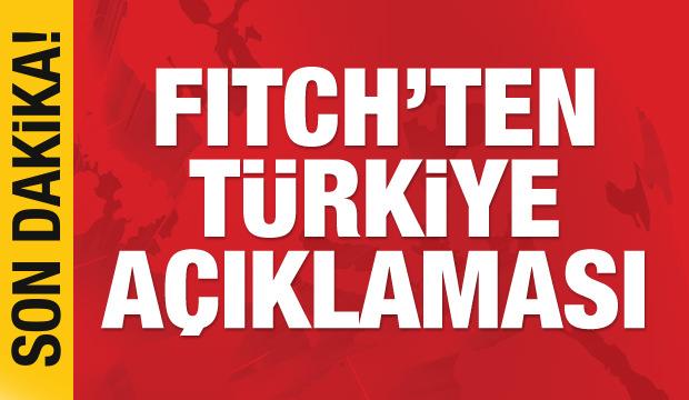 Fitch 'Türkiye' kararını açıkladı