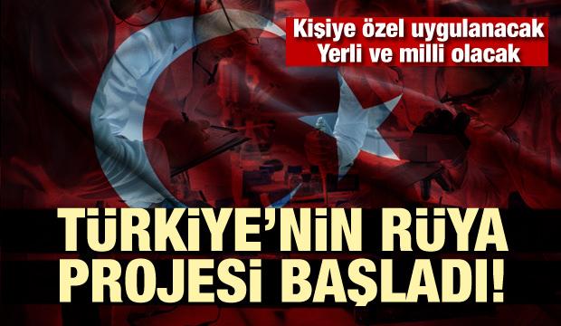 Türkiye'nin rüya projesi başladı! Yerli ve milli olacak, kişiye özel uygulanacak