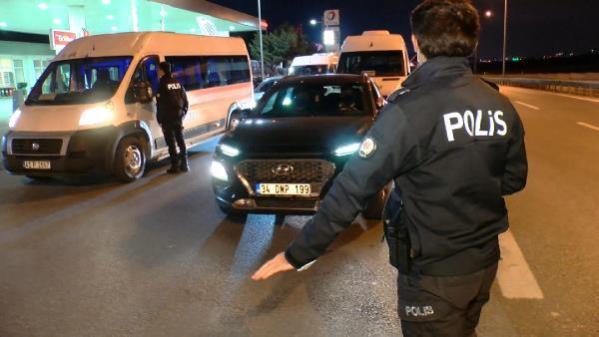 İstanbul'da seyahat kısıtlaması başladı, polis tek tek belge kontrolü yaptı