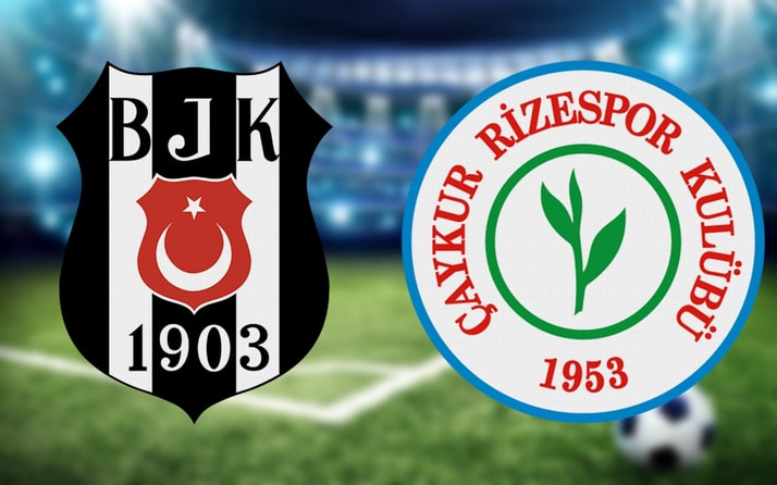 Beşiktaş Çaykur Rizespor maçı saat kaçta hangi kanalda? (11'ler belli oldu)