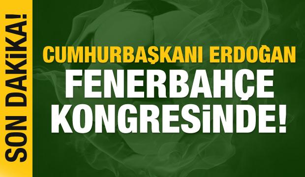 Cumhurbaşkanı Erdoğan Fenerbahçe kongresinde