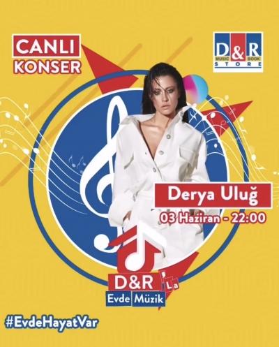 D&R'la Evde Müzik'in bu haftaki konuğu Derya Uluğ