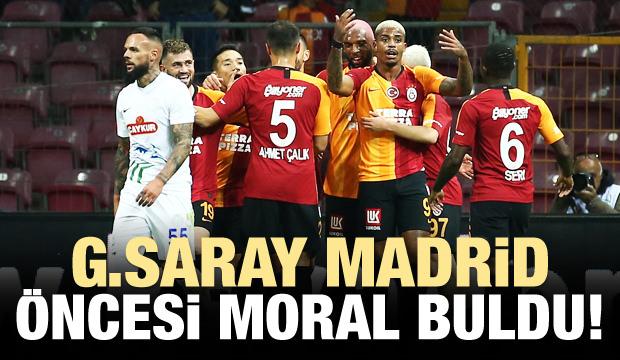 Galatasaray, Madrid öncesi moral buldu!