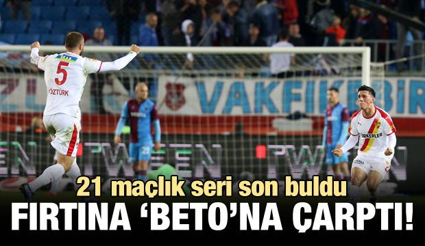 Trabzonspor evinde 'Beto'na çarptı!